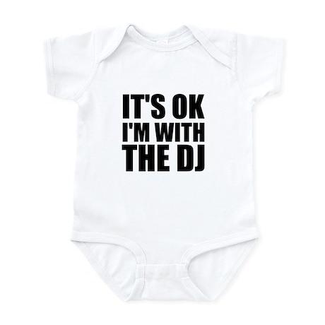 It's OK I'm With The DJ Infant Bodysuit