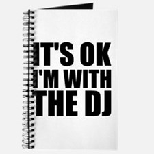 It's OK I'm With The DJ Journal
