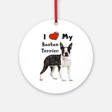 I Love My Boston Terrier Ornament (Round)