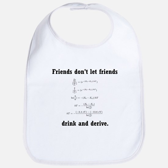 Drink and derive Bib