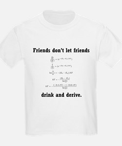 Drink and derive T-Shirt
