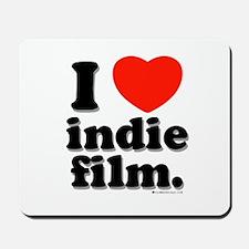 I Love Indie Film Mousepad