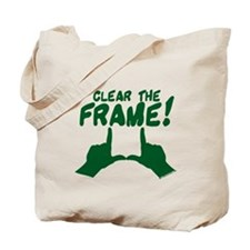 Clear the Frame! Tote Bag