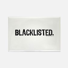 Blacklisted. Rectangle Magnet (10 pack)