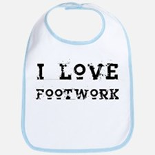 i love footwork Bib