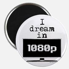 I Dream in 1080p! Magnet