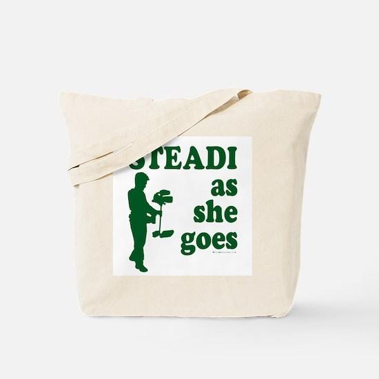 Steadi as she Goes! Tote Bag