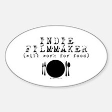 Filmmaker - will work for food! Oval Decal