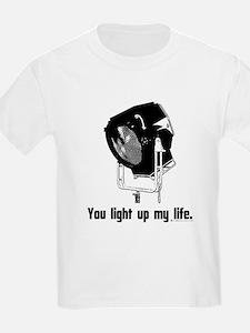 You Light Up My Life! T-Shirt