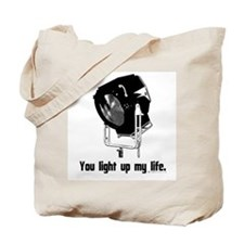 You Light Up My Life! Tote Bag