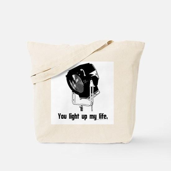 You Light Up My Life! Tote Bag