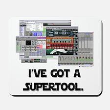 I've Got a Super Tool! Mousepad