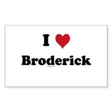 I love Broderick Rectangle Decal