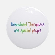 Behavioral Therapists Are Special People Ornament