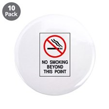"No Smoking Beyond This Point 3.5"" Button (10 pack)"