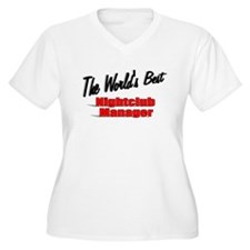 """The World's Best Nightclub Manager"" T-Shirt"
