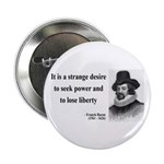 "Francis Bacon Quote 2 2.25"" Button (100 pack)"