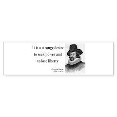 Francis Bacon Quote 2 Bumper Bumper Sticker