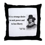 Francis Bacon Quote 2 Throw Pillow