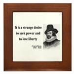 Francis Bacon Quote 2 Framed Tile