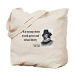 Francis Bacon Quote 2 Tote Bag