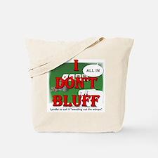 Poker Bluffer Tote Bag