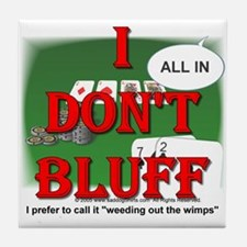 Poker Bluffer Tile Coaster