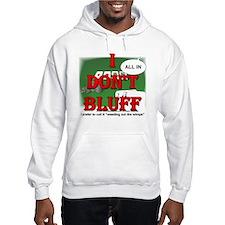 Poker Bluffer Hoodie