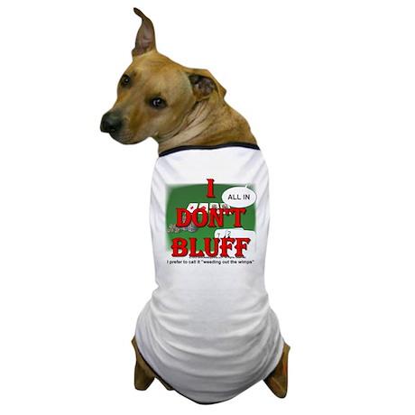 Poker Bluffer Dog T-Shirt