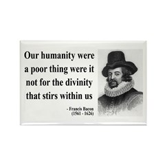 Francis Bacon Quote 4 Rectangle Magnet (10 pack)