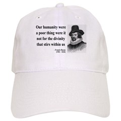 Francis Bacon Quote 4 Baseball Cap