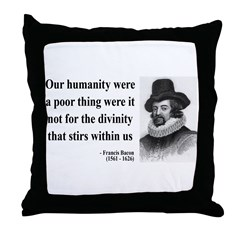 Francis Bacon Quote 4 Throw Pillow