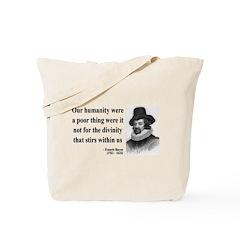 Francis Bacon Quote 4 Tote Bag