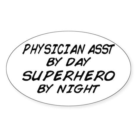 Physician Assistant Superhero by Night Sticker (Ov