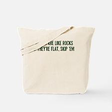 Women are like rocks Tote Bag