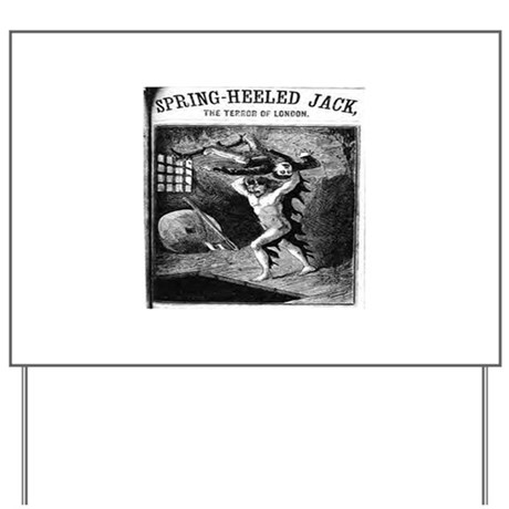 Spring heeled jack Yard Sign
