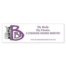 My Body My Choice Bumper Bumper Sticker
