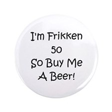 """50 Buy Me A Beer! 3.5"""" Button"""