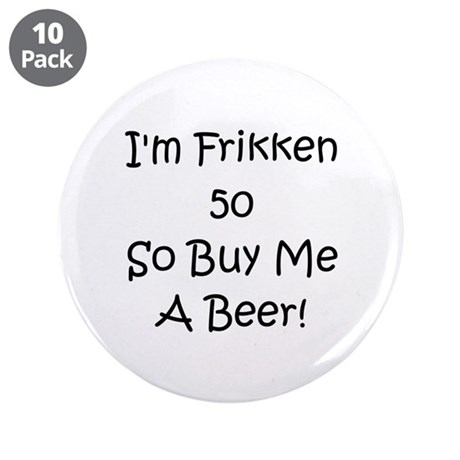 """50 Buy Me A Beer! 3.5"""" Button (10 pack)"""