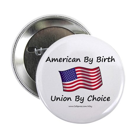 "Union By Choice 2.25"" Button (100 pack)"