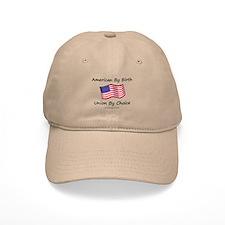 Union By Choice Baseball Cap