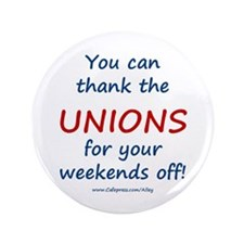 """Thank Unions 3.5"""" Button"""