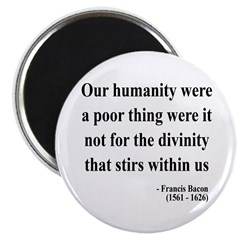 "Francis Bacon Text 4 2.25"" Magnet (100 pack)"