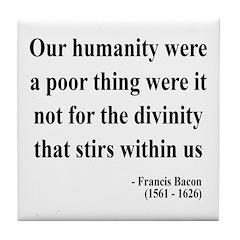 Francis Bacon Text 4 Tile Coaster