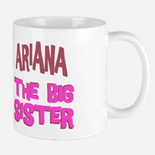 Ariana - The Big Sister Mug