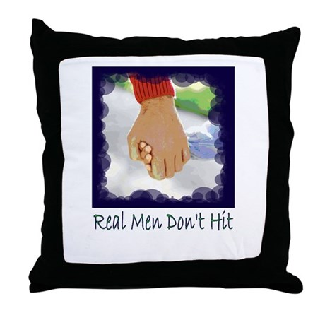 Real Men Don't Hit Throw Pillow