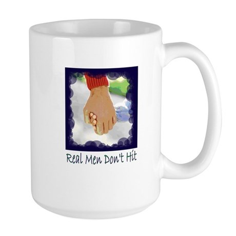 Real Men Don't Hit Large Mug