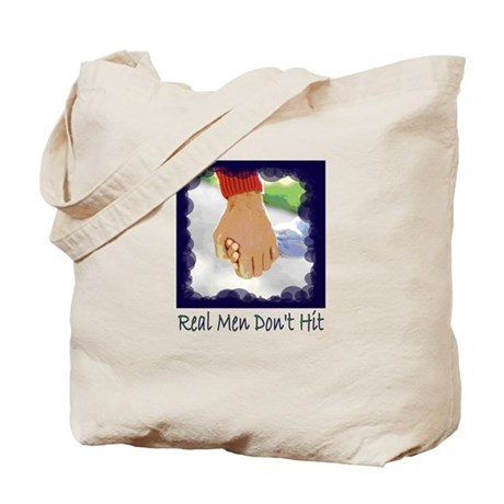Real Men Don't Hit Tote Bag