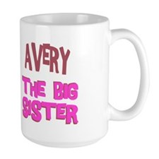 Avery - The Big Sister Mug