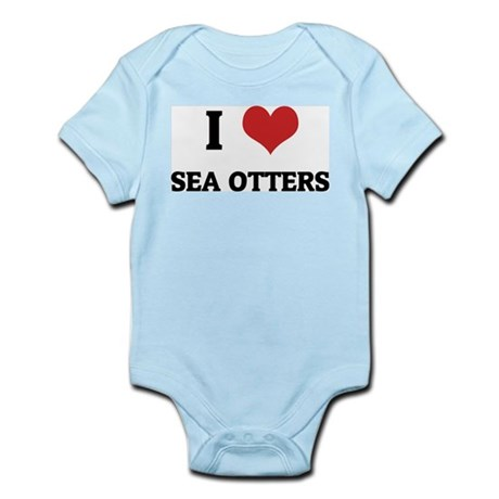 I Love Sea Otters Infant Creeper